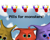 Play Pills for Monsters