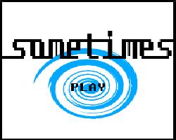 Play Sometimes