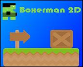 Play Boxerman 2D