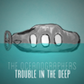 Play The Oceanographers: Trouble in the Deep