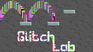 Play Glitch Lab