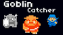 Play Goblin Catcher