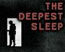 Play The Deepest Sleep