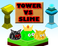 Play Tower vs Slime