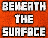 Play Beneath the Surface