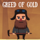 Play Greed of gold