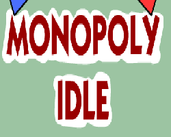 Play Monopoly Idle