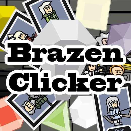 Play Brazen Clicker