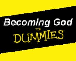 Play Becoming God for Dummies