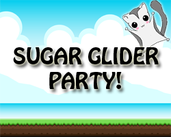 Play Sugar Glider Party!