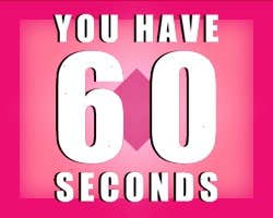 Play YOU HAVE 60 SECONDS