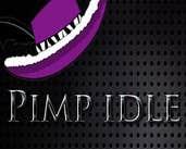 Play Pimp Idle PRO