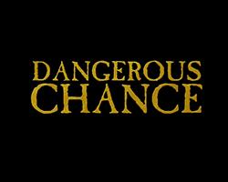 Play Dangerous Chance