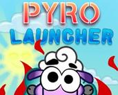 Play  Pyro Launcher