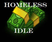 Play Homeless Idle