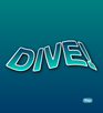 Play The Dive!