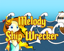 Play Melody Ship-Wrecker