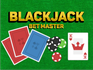 Play Blackjack stack master