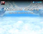 Play Medieval Shorts