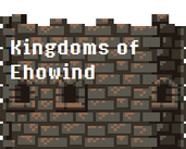 Play Kingdoms of Ehowind