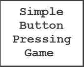 Play Simple Button Pressing Game