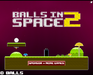 Play Balls in Space 2 (Unreleased Demo / Lost Build)