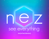 Play Nez: See Everything