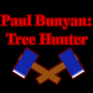 Play Paul Bunyan: Tree Hunter