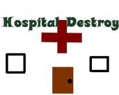 Play Hospital Destroyer (Early Access)