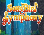 Play Songbird Symphony