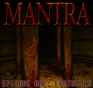 Play MANTRA - Episode One: Foothills