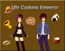 Play Idle Cooking Emperor