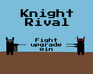 Play Knight Rival