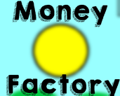 Play Money Factory