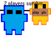 Play 2 players survive