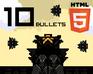 Play 10 Bullets - HTML5