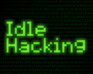 Play Idle Hacking