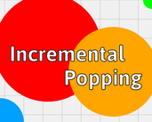 Play Incremental Popping