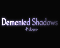 Play Demented Shadows: Prologue