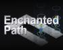 Play Enchanted Path
