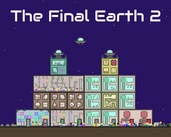 Play The Final Earth 2